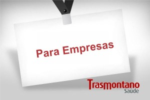 Plano de saude empresarial convenio Trasmontano Saúde empresas