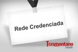 Rede credenciada, credenciamento Convênio Trasmontano Saúde